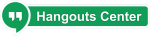 Hangouts Center